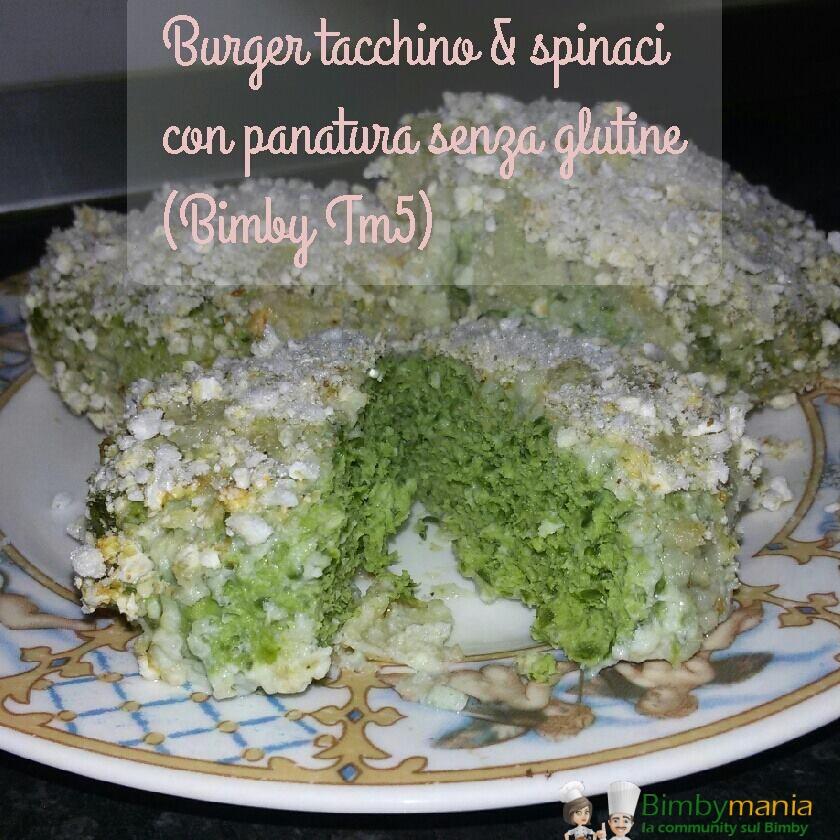 burger tacchino e spinaci Bimby